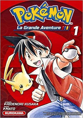 e76a0bae337db Amazon.fr - Pokémon - La Grande Aventure - tome 01 (1) - MATO, Hidenori  KUSAKA, Fabien VAUTRIN - Livres