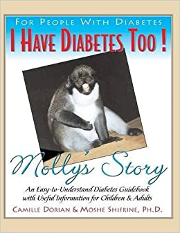 Book I Have Diabetes Too!: Molly's Story