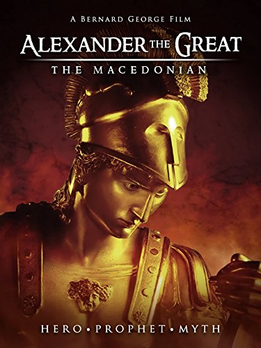 Alexander The Great  The Macedonian