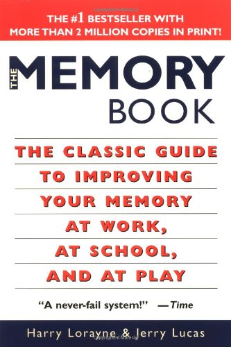 The Memory Book by Harry Lorayne and Jerry Lucas