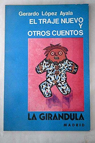 El traje nuevo y otros cuentos: Gerardo López Ayala ...