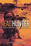 Headhunter: 5-73 CAV and Their Fight for Iraq's
