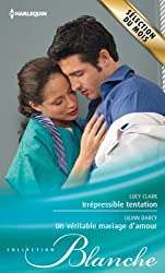 Irrépressible tentation - Un véritable mariage d'amour (Blanche) (French Edition)