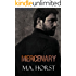Mercenary: A Bad Boy Romance