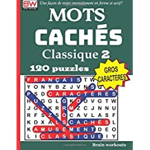 MOTS CACHÉS - Classique 2 (Une façon de rester mentalement en forme et actif!)