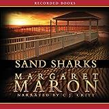 Sand Sharks: A Deborah Knott Mystery