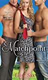 Matchpoint, Elise Sax, 0345532244