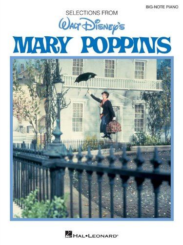 Mary Poppins-Big Note Piano Selections (Big Note Vocal Selections)