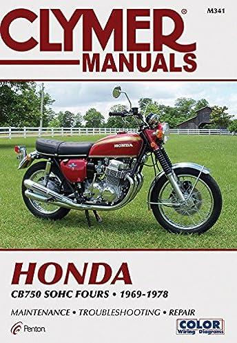 clymer honda cb750 sohc fours 1969 1978 maintenance rh amazon com Street Bike Honda 1976 CB750F 1979 CB750F Decal Set