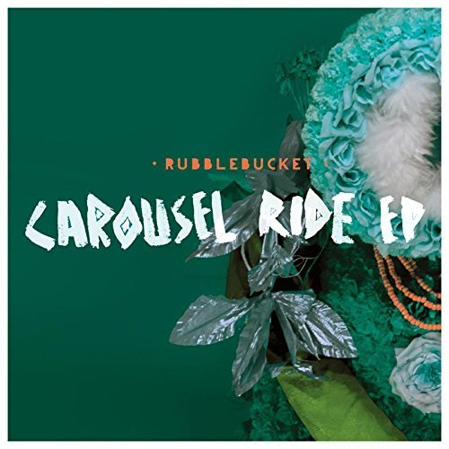 Carousel Ride EP by Rubblebucket