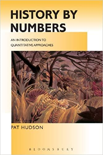 Book History by Numbers: An Introduction to Quantitative Approaches (Hodder Arnold Publication) by Hudson, Pat (2012)