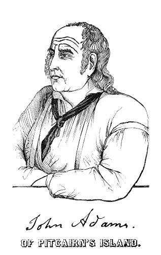 - Pitcairn Island John Adams N(C1760-1829) Alias Alexander Smith The Last Surviving Mutineer Of Hms Bounty Wood Engraving 1855 Poster Print by (18 x 24)