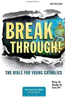 Breakthrough Bible, New edition-paperback: Saint Mary's