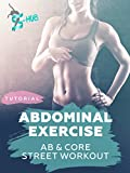 Abdominal exercise. Ab&core street workout.