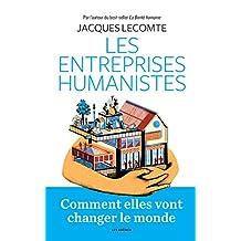 ENTREPRISES HUMANISTES (LES)