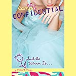 And the Winner Is...: Camp Confidential #18 | Melissa Morgan