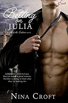 Betting on Julia (Melville Sisters Book 2) by [Croft, Nina]