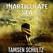 An Inarticulate Sea: Windsor Series | Tamsen Schultz
