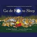 Go de Rass to Sleep (A Jamaican Translation) Audiobook by Adam Mansbach Narrated by  Shaggy
