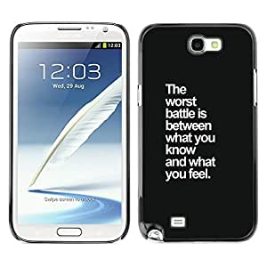 Planetar® ( The Worst Battle Feelings Inspiring Quote ) SAMSUNG Galaxy Note 2 II / N7100 Fundas Cover Cubre Hard Case Cover
