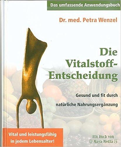 Buch: Die Vitalstoff-Entscheidung