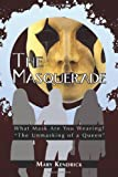 The Masquerade, Mary Kendrick, 1438966881