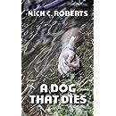A Dog That Dies
