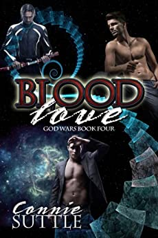 Blood Love (God Wars Book 4) by [Suttle, Connie]