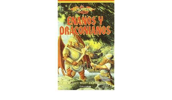 Enanos y draconianos: Amazon.es: Margaret Weis, Don Perrin ...