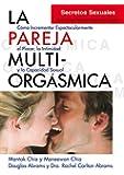 La Pareja Multi-Orgásmica (Neo-Sex)