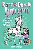 Razzle Dazzle Unicorn (Phoebe and Her Unicorn Series Book 4): Another Phoebe and Her Unicorn Adventure (Volume 4)