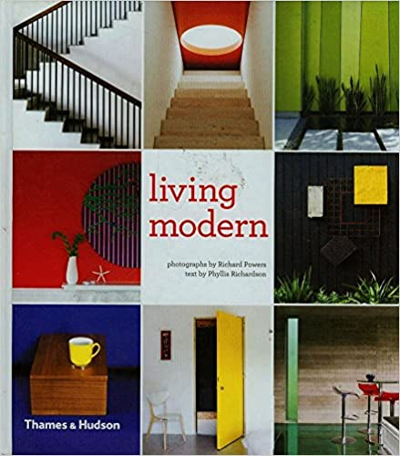 Living Modern The Sourcebook Of Contemporary Interiors Phyllis Richardson Richard Powers 9780500516980 Amazon Books