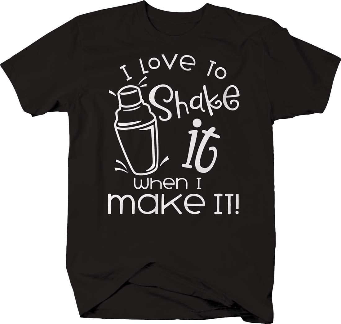 I Love To Shake It When I Make It! Funny Bartender Job Shaken Tshirt Black