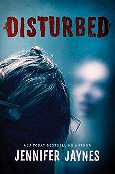 Disturbed by [Jaynes, Jennifer]