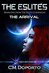 The Eslites: The Arrival (The Eslite Chronicles Book 1) (English Edition)
