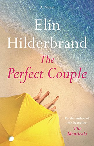 The Perfect Couple by [Hilderbrand, Elin]