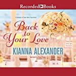 Back to Your Love | Kianna Alexander
