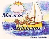 Macacos Marinheiros (Portuguese Edition)