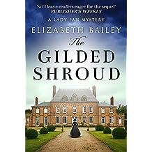 The Gilded Shroud (Lady Fan Mystery Book 1)