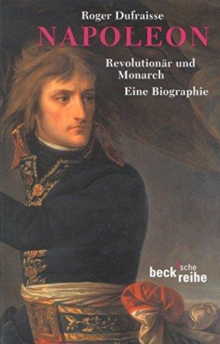 Napoleon  Revolutionär Und Monarch  Beck'sche Reihe