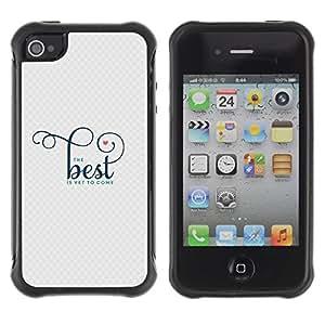Fuerte Suave TPU GEL Caso Carcasa de Protección Funda para Apple Iphone 4 / 4S / Business Style Good Best Better Quote Motivational
