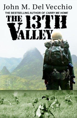 The 13Th Valley by John M. Del Vecchio