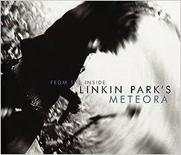 From the Inside: Linkin Park's Meteora: Steve Baltin, Greg