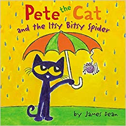 Pete The Cat And The Itsy Bitsy Spider por James Dean epub