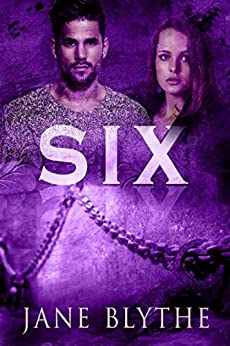 Six (Count to Ten Book 6) by [Blythe, Jane]