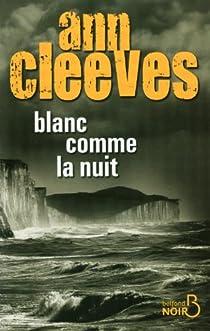 Blanc comme la nuit par Cleeves