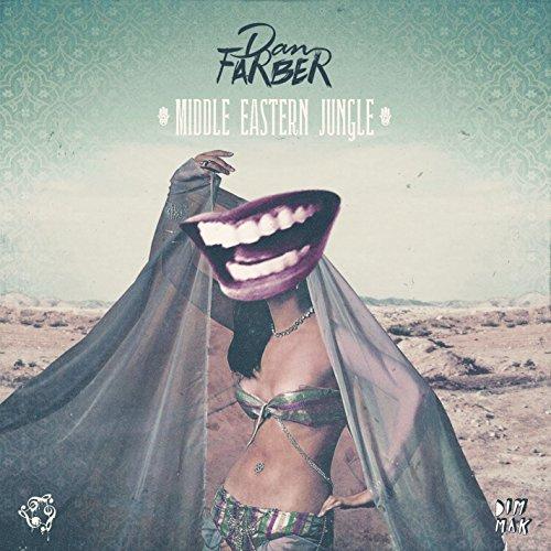 Dan Farber Middle Eastern Jungle