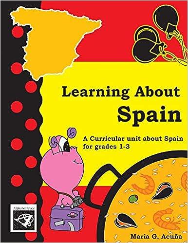 Learning About Spain: Conociendo a España: Amazon.es: Acuna, Maria G: Libros en idiomas extranjeros