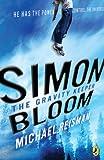 Simon Bloom, the Gravity Keeper, Michael Reisman, 0142413682
