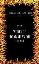 The Works Of Edgar Allan Poe - Volume I:
